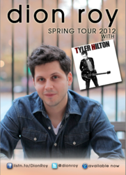 Dion Roy and Tyler Hilton Spring 2012 Tour