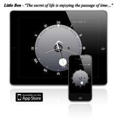 Little Ben for your iPhone / iPad - The secret of life is enjoying the passage of time…