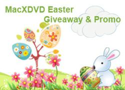 MacXDVD 2012 Easter Giveaway & Promo