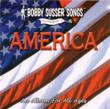 AMERICA by Bobby Susser offers fun patriotic songs for kids and families.