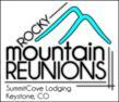 Rocky Mountain Reunions with SummitCove at Keystone Resort