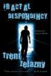 Fractal Despondency by Trent Zelazny