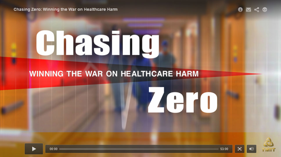 Chasing Zero: Winning the War on Healthcare Harm™
