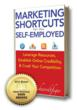 Marketing Shortcuts for the Self-Employed