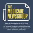 UPDATE: The Medicare NewsGroup Launches New Website for Journalists Covering Medicare