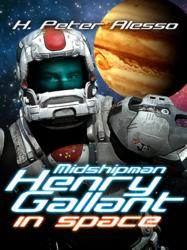 Midshipman Henry Gallant in Space Kindle and Android Release