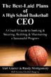 New Non-Fiction Book by Matt Kramer and Randy Montgomery Gives Tips, Tricks from a Legendary Basketball Mentor and the Coach Who Benefited from His Advice