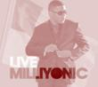 Christian Artist Milliyon Debuts New Album Live Milliyonic this Summer with New Brand Of Rap, Pop, Rock and Soul; Single Out Today Already has More Than 2500 Plays Online