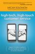 High-Tech, High-Touch Customer Service-new book from Micah Solomon