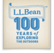 L.L.Bean's 100 Years of Exploring the Outdoors