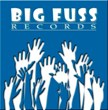 Big Fuss Records