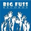 Big Fuss Records