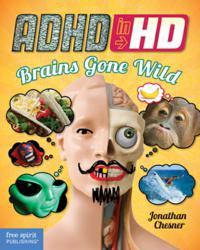 ADHD in HD: Brains Gone Wild
