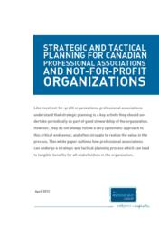 Strategic and Tactical Planning White Paper for Professional Associations and Not-For-Profit Organizations.