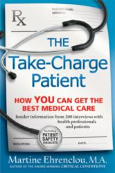 Become a Take-Charge Patient with insider information from 200 medical professionals. Award winning author empowers you to be well informed, pro-active in your own medical care.