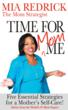 """Mia Redrick is author of the Amazon best-seller """"Time for Mom-Me: 5 Essential Strategies for a Mother's Self Care"""""""
