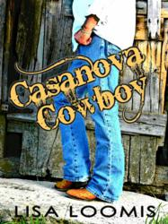 Second Book in Boy in a Band Romance Series Casanova Cowboy by Lisa Loomis Available Now