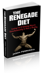 Jason Ferruggia Renegade Diet Review