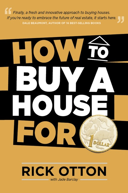 rick otton book how to buy a house for a dollar launched