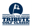 Remember The Miners Tribute Golf Classic Presented by Little General...
