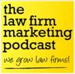 Law Firm Marketing Podcast