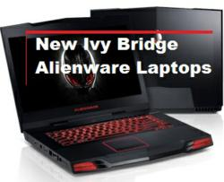 Alienware Ivy Bridge Gaming Laptops