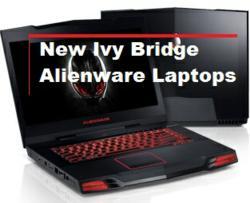 Alienware Ivy Bridge Gaming Laptops