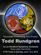 Todd Rundgren and The Rockford Symphony Orchestra To Perform in Rockford IL On June 1st & 2nd