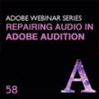 Larry Jordan,Adobe training,CS6 tutorial,CS6 training,Audition,Audition training,sound editing,audio editing, digital editing,