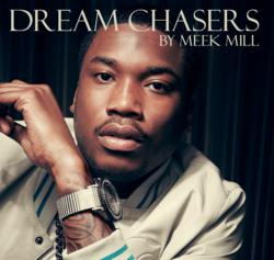 Meek Mill Dream Chasers Line