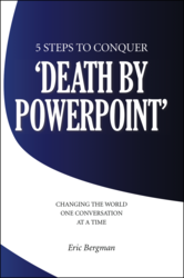 Presentation Skills and Presentation Training Insights While Conquering 'Death by PowerPoint'
