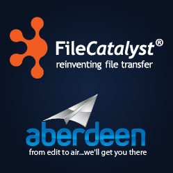 Aberdeen and FileCatalyst Fast Digital Delivery