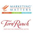 Torn Ranch Names Marketing Matters Agency of Record