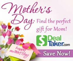 DealTaker.com Mother's Day Coupons and Deals