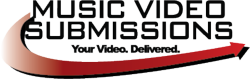 Music Video Submissions, get on MTV, BET Music Choice and more