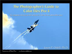 Photographer Jason P. Odell Explains Nik Software's Color Efex Pro 4 Photo Enhancement Software With a New Easy to Read Manual