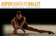 Aspen Santa Fe Ballet 2012 Summer Dance Season Performances July 13 Through September 1 Featuring Aspen Santa Fe Ballet And Hong Kong Ballet At The Lensic, Santa Fe's Performing Arts Center