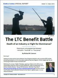 The LTC Benefit Battle