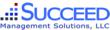 Succeed Management Solutions, LLC