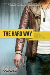 The Hard Way Book by Jeremy Donovan-M3 New Media-Author Book Marketing
