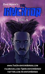 A graphic novel featuring Nikola Tesla, a boundary-breaking engineer whose ideas and inventions were so progressive that he help catalyze the second industrial revolution.