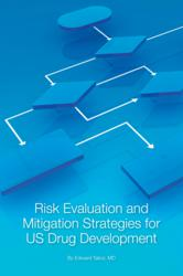 Risk Evaluation and Mitigation Strategies for US Drug Development