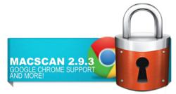 MacScan 2.9.3 Adds Google's Chrome Browser Support & More