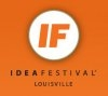 IdeaFestival® 2013 Announces Additional Speakers