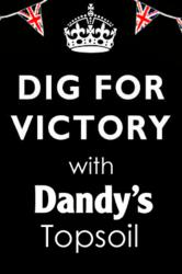 Dig For Victory with Dandy's Topsoil