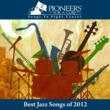 Pioneers For A Cure - Songs To Fight Cancer Releases 'Best Jazz Songs of 2012' on iTunes