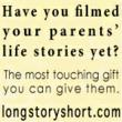 Don't forget Father's Day! Let's us film his life story.