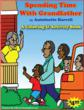 Spending time with Grandfather by Antoinette Harrell author and producer of Educational Programing intitled Nurturing Our Roots.