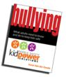 """Bullying – What Adults Need to Know and Do to Keep Kids Safe"" by Irene van der Zande, Founder of Kidpower.org. Available now on Amazon.com."