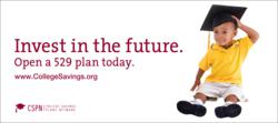Invest in the future. Open a 529 plan today. www.CollegeSavings.org